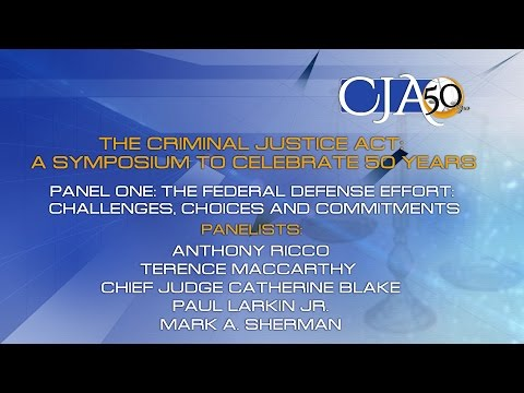 The Criminal Justice Act: A Symposium to Celebrate 50 Years