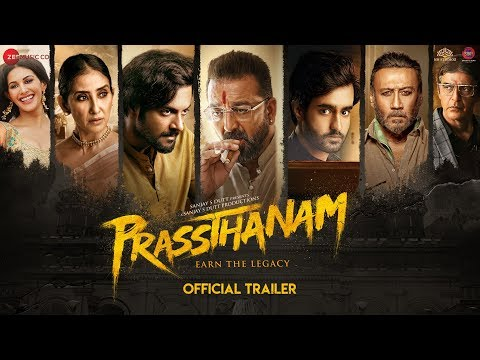 Prasthanam movie Official Trailer starring Sanjay Dutt, Jackie Shroff, Deva Katta
