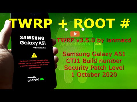 TWRP Root Samsung Galaxy A51 SM-A515F One UI 2.5 CTJ1 Android 10