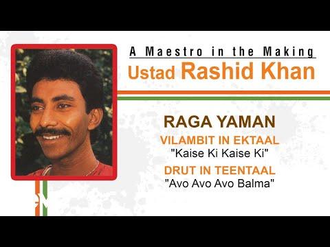 Raga Yaman - Vilambit in Ektaal, Drut in Teentaal| Ustad Rashid Khan | Official Audio