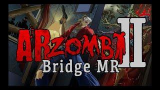 ARZombi 2 Bridge Mixed Reality Trailer