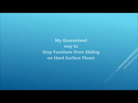 My Guaranteed Way To Stop Furniture From Sliding On Hard Surface