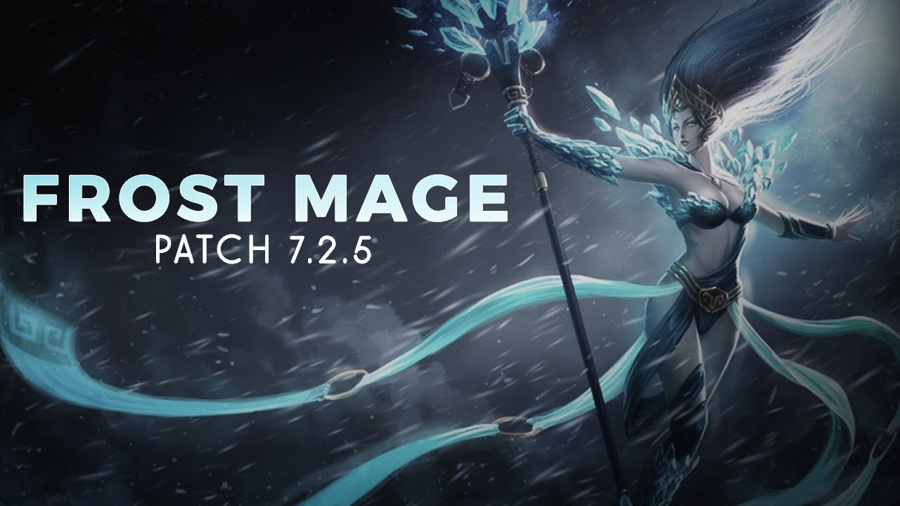 Wow Legion 7 2 5 Frost Mage Pve Guide Youtube