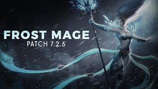 WoW Legion 7.2.5 :: Frost Mage PVE Guide