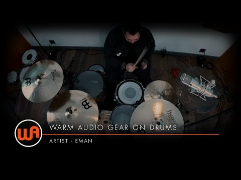 [ Warm Audio ] EMAN - Future Hearts Byrdsy - Warm Audio Gear On Drums
