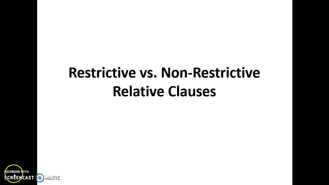 Clauses - Restrictive and Nonrestrictive