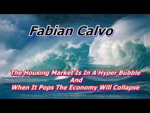 The Housing Market Is In A Hyper Bubble And When It Pops The Economy Will Collapse: Fabian