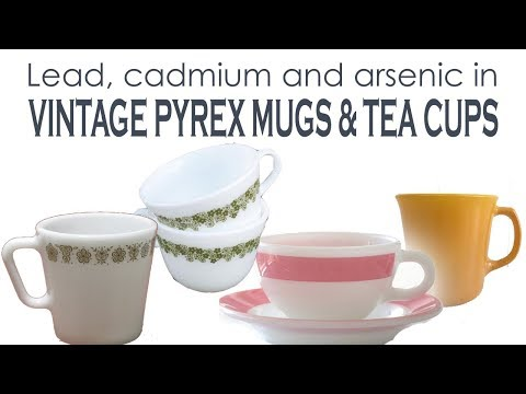 Lead, cadmium and arsenic (oh my!) in vintage Pyrex mugs and tea cups