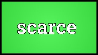 Scarce Meaning