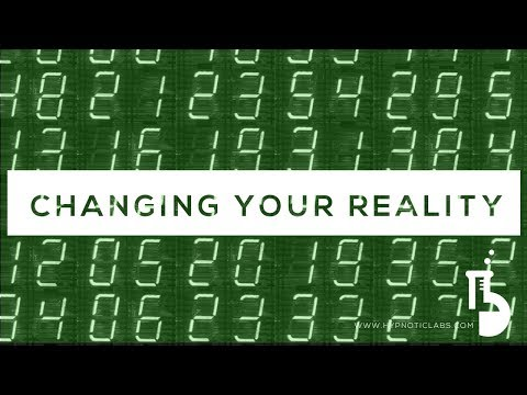 Hypnosis for Changing Your Reality and Beliefs (Law of Attraction)