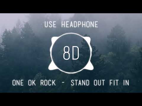 ONE OK ROCK - Stand Out Fit In | USE HEADPHONE | 8D AUDIO