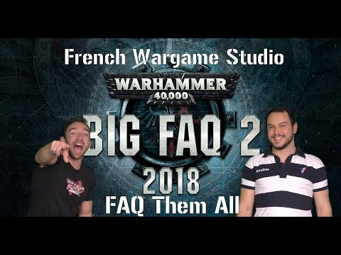 FWS - FAQ Them All: Analyse de la BIG FAQ Septembre 2018 Warhammer 40k