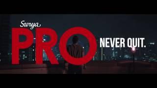 Video Surya PRO Never Quit download MP3, 3GP, MP4, WEBM, AVI, FLV Agustus 2018