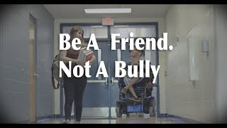 Be a friend, Not a bully