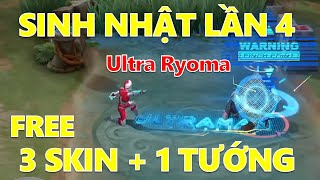 Ultraman + Ryoma + Florentino - Sinh nhật 1-11 lần thứ 4 liên quân Free 3 Skin + 1 tướng mới Lorion