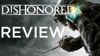 DISHONORED REVIEW!