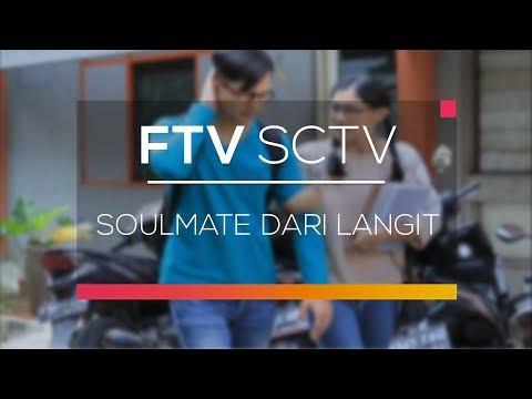 FTV SCTV - Soulmate dari Langit