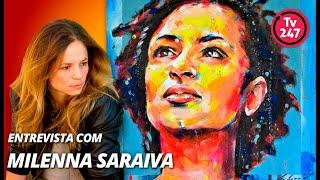 TV 247 entrevista a artista Milenna Saraiva