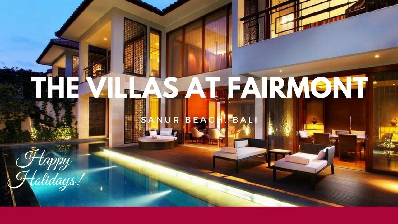 Watch Now The Villas At Fairmont Sanur Beach Bali