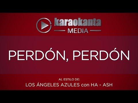 Karaokanta - Los Ángeles Azules con Ha Ash - Perdón, Perdón