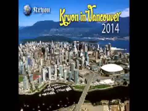 kryon Vancouver, BC, Canada 8 february Fast Tracking
