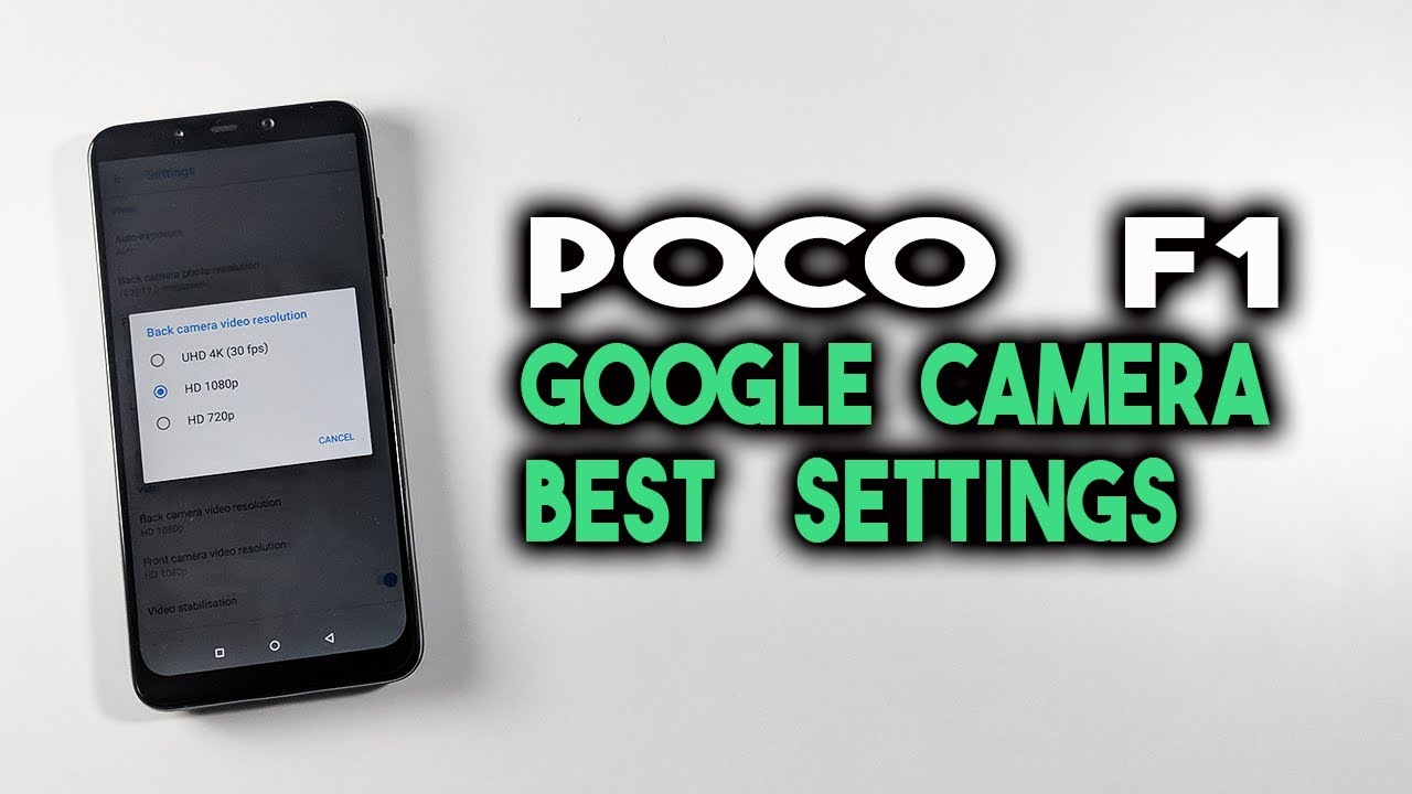 Google Camera for POCO F1 with Settings | GCAM
