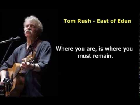 Tom Rush - East of Eden - Lyrics