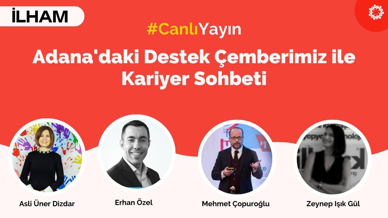 Adana'daki Destek Çemberimiz ile Kariyer Sohbeti