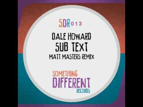 [SDR013] Dale Howard - Sub Text (Matt Masters Remix)