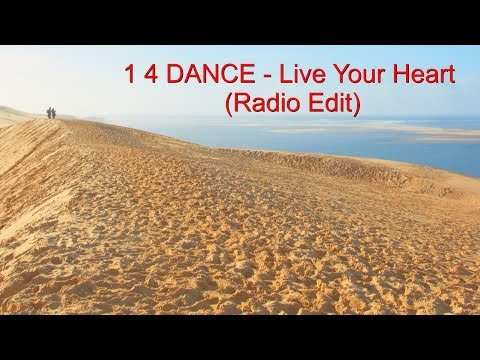 "1-4-dance---live-your-heart-(radio-edit)-(official-music-video)-(""one-for-dance"")"