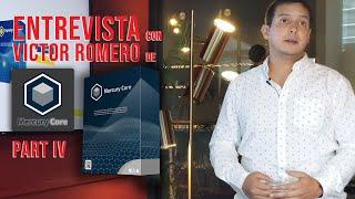 """Parte IV : Entrevista en Miami a Victor Romero - ¿Qué es """"Mercury Core"""" Software?"""