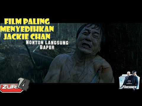 Film jackie chan paling sedih The Foreigner full movie 2017(Drama/action)