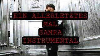 SAMRA - Ein Allerletztes Mal Instrumental ( reprod. by pretty mf )