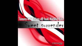 Tommy M & Ruben dB feat. Natalie Batz - Sweet Surrender
