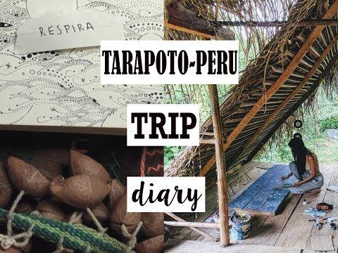 Tarapoto Trip Diary