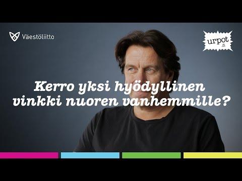 Mikko Kuustonen: Vinkki tai neuvo nuoren vanhemmille.