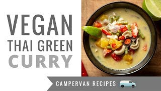 Vegan Thai Green Curry 🚐 One Pot Camper Van & Camping Meals! Keto, Low Carb, Paleo, Whole30