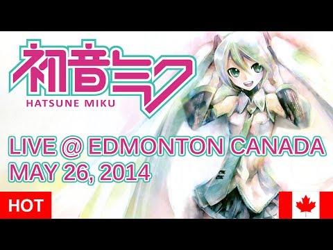 Hatsune Miku Live in Edmonton Canada Full Lady Gaga May 26, 2014