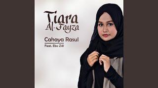Cahaya Rasul (feat. Ebo ZW)