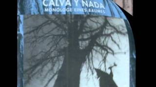 Calva y Nada - Der Sturm