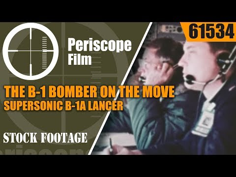 THE B-1 BOMBER ON THE MOVE SUPERSONIC   B-1A LANCER PROTOTYPE FILM  61534