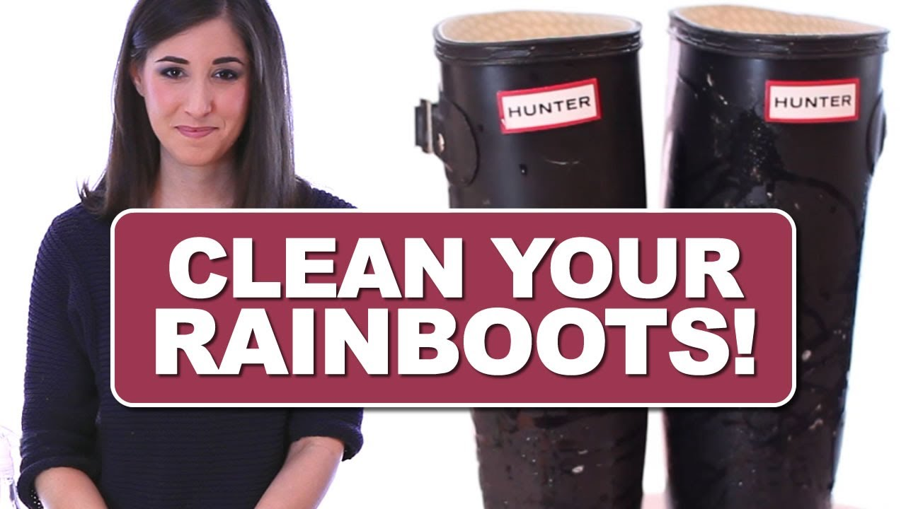 4c78401c1f How to Clean Your Rain Boots! Hunter