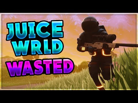 "Juice Wrld - "" Wasted "" - Fortnite Edit"