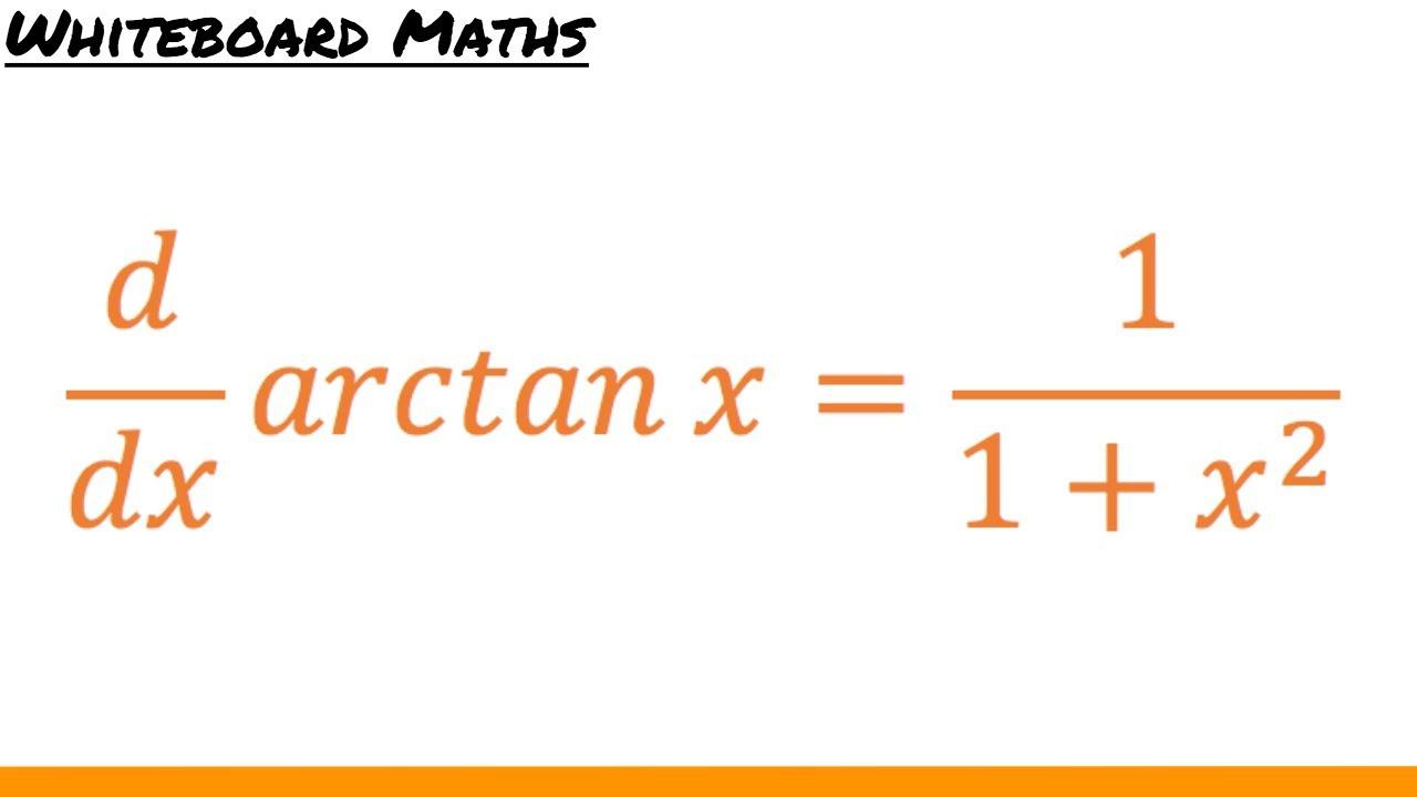 Derivative of arctan x - YouTube