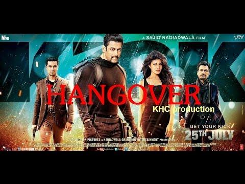 [Nhạc Phim] HANGOVER (Kick Siêu Cớm)