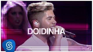 Baixar Zé Felipe - Doidinha (DVD Na Mesma Estrada) [Vídeo Oficial]