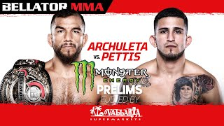 Bellator 258: Archuleta vs. Pettis | Monster Energy Prelims fueled by Vallarta Supermarkets  | INT