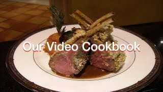 How To Make Herb Crusted Rack Of Lamb Recipe | Our Video Cookbook #115
