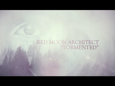 Red Moon Architect - Tormented (Lyric video)
