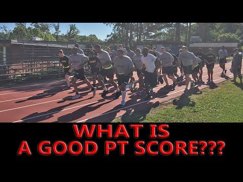 What Is A GOOD Army PT SCORE?